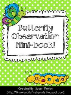 Short butterfly book for my students to make their observations as we watch our caterpillars turn to butterflies!*Life cycle page*Important words page*Observation writing and picture page*Diagram page*Title pagePut your pages in whichever order you like, make many copies of the observation pages, cut your books in half, staple and have fun!!If you want MORE butterfly activities, check out my  Butterfly Unit!
