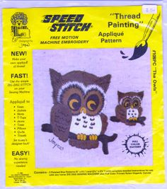 Machine Embroidery by Joyce THE OWLS Applique Pattern Zig Zag Free Motion
