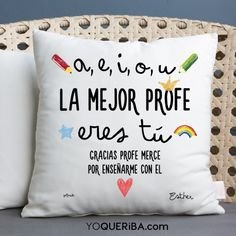 """Cojín personalizado """"La mejor profe"""" Teacher Appreciation Gifts, Teacher Gifts, Presents For Teachers, Teachers' Day, Drawing For Kids, Valentine Crafts, Inspirational Quotes, Diy Crafts, Lettering"""