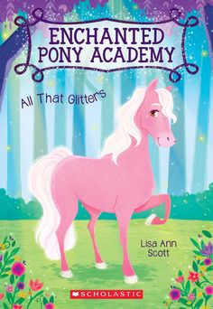 Enchanted Pony Academy, All that Glitters