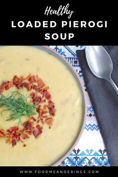 This creamy Healthy Loaded Pierogi Soup has all the flavors of loaded perogies. This Ukrainian soup makes a great side, but is hearty enough for a meal! #soup #pierogi #Ukrainian Easy Soup Recipes, Chili Recipes, Casserole Recipes, Lunch Recipes, Fall Recipes, Cook Bacon In Microwave, Ukrainian Recipes, Ukrainian Food