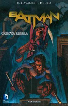 "June 2013 - ""Il Cavaliere oscuro Batman: Caduta libera"""