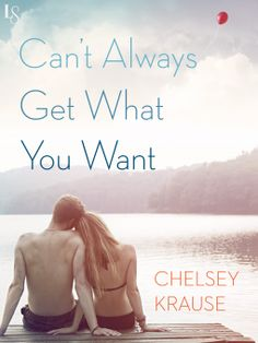 Tome Tender: Can't Always Get What You Want by Chelsey Krause