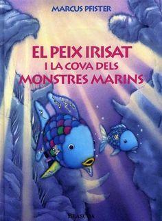 El Peix irisat i la cova dels monstres marins - Marcus Pfister