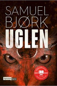 """""""Uglen"""" av Samuel Bjørk Bjork, Ebook Pdf, My Books, Author, Reading, Movie Posters, Mars, Link, Cover"""