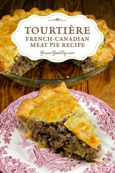 Tourtière also known as pork pie or meat pie is a traditional French-Canadian pie served by generations of French-Canadian families throughout Canada and New England on Christmas Eve and New Year's Eve. It is made from a combination of ground meat onio French Canadian Meat Pie Recipe, French Meat Pie, Canadian Food, Canadian Recipes, French Pork Pie Recipe, French Food Recipes, Canadian French, Canadian Cuisine, French Recipes Dinner