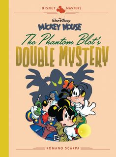 Disney Masters Vol. Romano Scarpa: Walt Disney's Mickey Mouse: The Phantom Blot's Double Mystery (Vol. (The Disney Masters Collection) Comic Book Characters, Comic Books, Disney Mickey, Mickey Mouse, Arch Enemy, Adventure Of The Seas, Old Flame, Scrooge Mcduck, Transformers Art