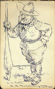 Citation: Cartoon of President Theodore Roosevelt, 1908 Feb. . James David Preston illustrated autograph book, Archives of American Art, Smithsonian Institution.