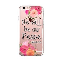 iPhone Case Bible Verse, He will be our peace, Psalm 23:5, Transparent Case, iPhone5/5s/SE 6/6S, iPhone 6/6sPlus, Scripture