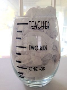 Custom wine glass for teachers with kids. This is made with permanent vinyl that can be requested in another color...otherwise it will ship in