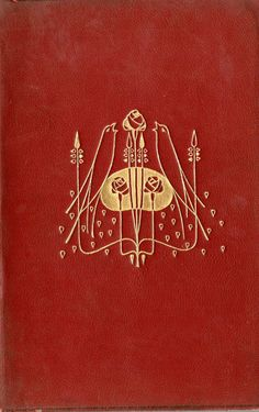 "michaelmoonsbookshop: "" attractive cover design by Talwin Morris c1905 - he was a friend and contemporary of Charles Rennie Mackintosh """