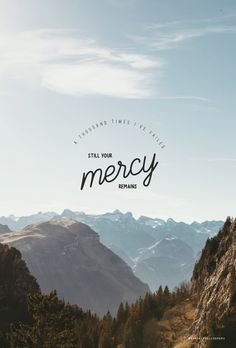 New Quotes Bible Verses Hillsong Ideas Bible Verses Quotes, Bible Scriptures, Faith Quotes, Bible Quotations, Mercy Quotes, Good Bible Verses, Psalms Quotes, Quotes Quotes, Qoutes
