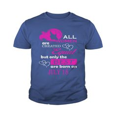 July 18 Shirts All Women Are Created Equal the Best Born July 18 T-Shirt 07/18 Birthday July 18 ladies tees Hoodie Vneck Shirt for women #gift #ideas #Popular #Everything #Videos #Shop #Animals #pets #Architecture #Art #Cars #motorcycles #Celebrities #DIY #crafts #Design #Education #Entertainment #Food #drink #Gardening #Geek #Hair #beauty #Health #fitness #History #Holidays #events #Home decor #Humor #Illustrations #posters #Kids #parenting #Men #Outdoors #Photography #Products #Quotes…