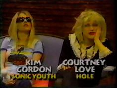 Kim Gordon and Courtney Love on MTV's 120 Minutes in 1992.