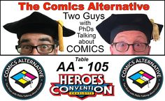 Come by out table at HeroesCon this weekend, AA-105!