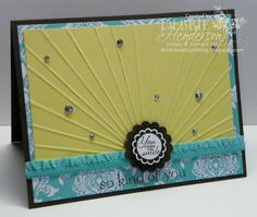 Stampin' Up! Simply Scored Sun-rays by Debbie Henderson, Debbie's Designs. Tutorial included.