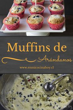 Muffins de arándanos If you like muffins or fluffy and delicious muffins this recipe for blueberry muffins is for you. You can use fresh or frozen blueberries. Cranberry Muffins, Blue Berry Muffins, Canned Blueberries, Chilean Recipes, Scones Ingredients, Protein Muffins, Healthy Muffins, Salty Cake, Exotic Food