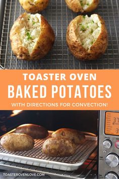 The Ultimate Guide to Toaster Oven Baked Potatoes Crispy outside – fluffy inside, Toaster Oven Baked Potatoes are the BEST! Learn how to make them with this easy step by step recipe (includes convection directions). Toaster Oven Baked Potato, Small Toaster Oven, Toaster Oven Cooking, Convection Oven Cooking, Toaster Oven Recipes, Making Baked Potatoes, Baked Potato Recipes, How To Cook Potatoes, Oven Potatoes
