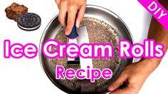 Ice Cream Rolls - Recipe & DIY Tutorial How to make & roll Thai fried Ice Cream Rolls at home with Oreo, Brownie & Chocolate - homemade Street Food from Thailand rolled in a pan Cream Roll Recipe, Ice Cream Roll, Diy Ice Cream, Ice Cream At Home, Ice Cream Maker, Ice Cream Recipes, Brownie Oreo Cookie, Brownie Ice Cream, Oreo Brownies