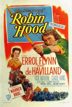 The Adventures of Robin Hood, starring Errol Flynn, Olivia de Havilland, Basil Rathbone and Claude Rains, with Ian Hunter, Herbert Mundin, Patric Knowles, Alan Hale Sr., Eugene Pallette, Melville Cooper, Montague Love, Harry Cording and Una O'Connor. Directed by Michael Curtiz and William Keighley; written by Norman Reilly Raine and Seton I. Miller. ($19.99)