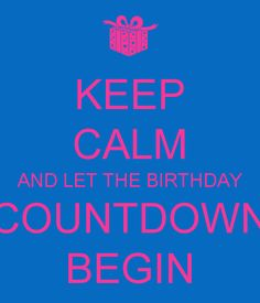 Birthday Countdown Quotes For Best Friend Its My Birthday Month, Hubby Birthday, Birthday Week, 30th Birthday, Magic Birthday, Birthday Stuff, Birthday Wishlist, Special Birthday, Frases