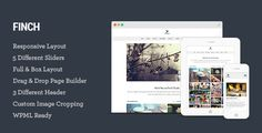 Finch – Photography & Magazine WordPress Theme . Finch has features such as High Resolution: Yes, Widget Ready: Yes, Compatible Browsers: IE9, IE10, IE11, Firefox, Safari, Opera, Chrome, Compatible With: WPML, WooCommerce 2.2.x, WooCommerce 2.1.x, WooCommerce 2.0.x, Gravity Forms, Bootstrap 3.x, Software Version: WordPress 4.6, WordPress 4.5.x, WordPress 4.5.2, WordPress 4.5.1, WordPress 4.5, WordPress 4.4.2, WordPress 4.4.1, WordPress 4.4, WordPress 4.3.1, WordPress 4.3, WordPress 4.2…