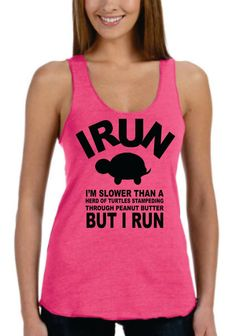 I Run I Am Slower Then A Herd Of Turtles by KoalaWomanClothing
