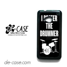 Ashton Irwin I Prefer The Drummer For HTC One M7 Case Phone Case Gift Present YO