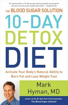 10-Day Detox Diet is Hymans new book.