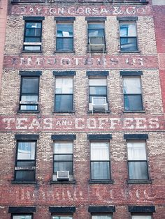 Old New York City photography. Tea and coffee typography art print. Building Signs, Building Art, Brick Building, Industrial Signage, Industrial Chic, Pink Floyd Wall, Photography Tea, Vintage Signs, Antique Signs