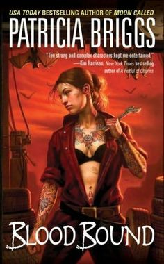 Blood Bound (Mercy Thompson #2), I am officially addicted.