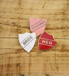 I like the 'bride' and 'bridesmaid' ones.like 'head girl' badges we used to have at school :) perfect for a hen party Hen Party Badges, Hen Party Favours, Wedding Favours, Brides And Bridesmaids, Bridesmaid Duties, Hen Night Ideas, Hen Ideas, Hen Nights, Stag And Hen