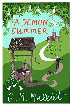 A Demon Summer (Max Tudor) - Lord Lislelivet has a talent for making enemies - so not even his wife is surprised when it emerges someone has tried to poison him. What is surprising is that the poison is discovered in a fruitcake made by the Handmaids of St Lucy of Monksbury Abbey.  The powerful lord complains to his local bishop who asks Father Max Tudor, vicar of Nether Monkslip and former M!5 agent, to investigate.