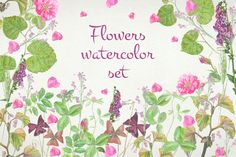 Flowers watercolor set by le-genda on @creativemarket