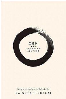 Zen and Japanese Culture (New in Paper) (Bollingen Series): Daisetz T. Suzuki, Richard M. Jaffe: 9780691144627: Amazon.com: Books