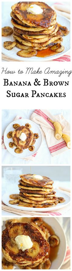 The Ultimate Banana and Brown Sugar Pancakes. The End.