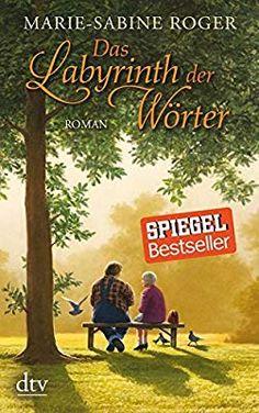Das Labyrinth der Wörter: Roman: Amazon.de: Marie-Sabine Roger, Claudia Kalscheuer: Bücher