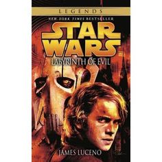 Labyrinth of Evil (Star Wars: The Dark Lord Trilogy #1) by James Luceno  The war that erupted in Star Wars: Episode II Attack of the Clones is nearing its boiling point, as the dauntless Separatist forces continue their assault on the teetering Republic–and the diabolical triumvirate of Count Dooku...
