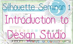The start of my sihouette seminars series looking in detail at the silhouette design studio and how it works, and of course looking at the results of our wor...