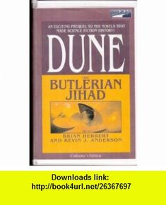 DUNE The Butlerian Jihad (Part 2) (9780736688079) Brian Herbert, Kevin J. Anderson, Scott Brick , ISBN-10: 0736688072  , ISBN-13: 978-0736688079 ,  , tutorials , pdf , ebook , torrent , downloads , rapidshare , filesonic , hotfile , megaupload , fileserve