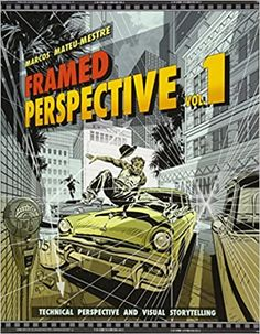 Framed Perspective Vol. Technical Perspective and Visual Storytelling Book And Frame, Free Frames, Christen, Art Studies, Marketing, Book Recommendations, Cgi, Storytelling, Art Pieces