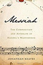 Handel's Messiah: A Brilliant Blend of Transcendence and Transgression