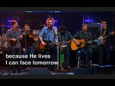 David Crowder Band - Because He Lives, Passion 2012 Live   Because He lives, I can face tomorrow. Because He lives, all fear is gone. Because I know He holds the future. And life is worth the living just because He lives.