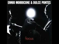 Ennio Morricone & Dulce Pontes - Your Love (Once upon A Time in the West)