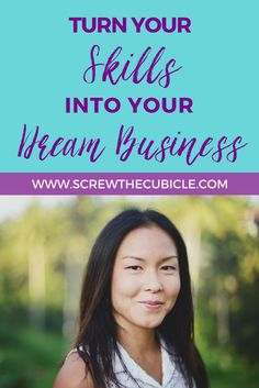 Turn Your Skills into Your Dream Business. Download my Dream Business Mindmap before you waste another day in the cubicle. http://screwthecubicle.com/create-dream-business