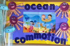 Ocean Commotion bulletin board for Mother Goose Time curriculum April 2015.