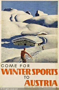 Vintage travel poster, Austria Ski Vintage, Vintage Ski Posters, Snow Place, Alpine Skiing, Retro Illustration, Snow Scenes, Travel Aesthetic, California Travel, Outdoor