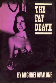 The Fat Death (Ed Noon Mystery) by Michael Avallone, http://www.amazon.com/dp/B00FEPRPWM/ref=cm_sw_r_pi_dp_UzBptb0NAMBR5