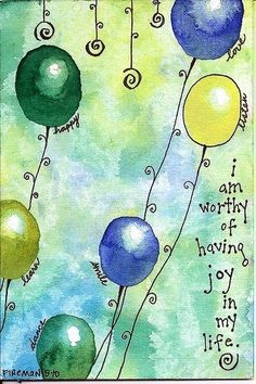 Worthy of joy with balloons