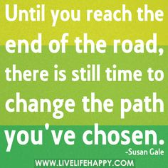 Until You Reach The End Of The Road